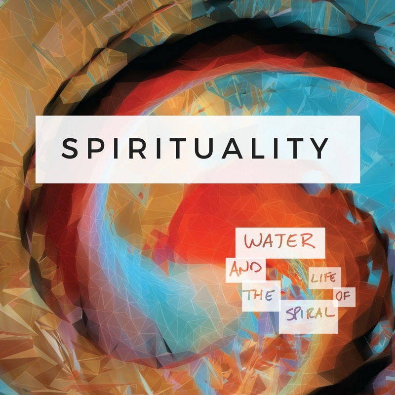Water and the Spiral of Life