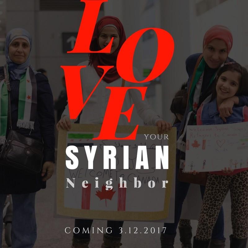 Love Your Syrian Neighbor